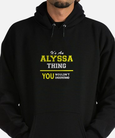 ALYSSA thing, you wouldn't understan Hoodie (dark)