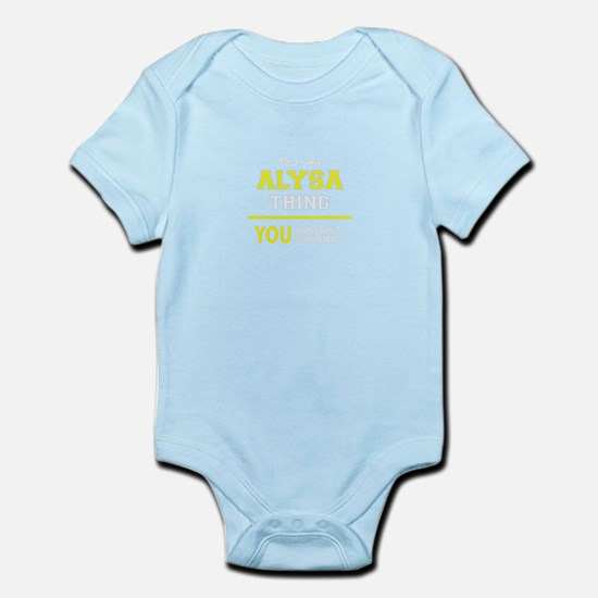 ALYSA thing, you wouldn't understand ! Body Suit