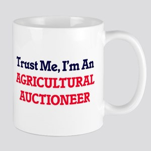 Trust me, I'm an Agricultural Auctioneer Mugs