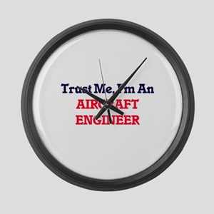 Trust me, I'm an Aircraft Enginee Large Wall Clock