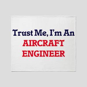 Trust me, I'm an Aircraft Engineer Throw Blanket