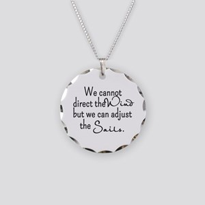 Direct the Wind, Adjust the Sails Custom Necklace