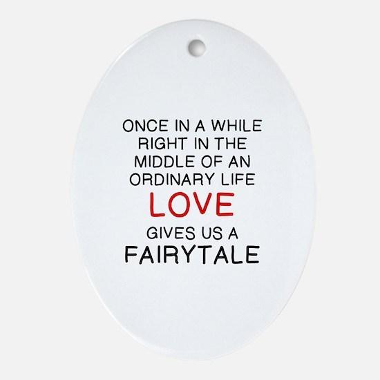 Cute Love a fairytale Oval Ornament