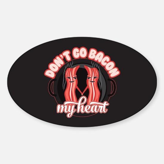 Emoji Dont go Bacon my Heart Sticker (Oval)