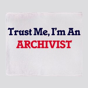 Trust me, I'm an Archivist Throw Blanket
