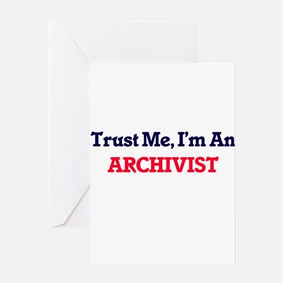 Trust me, I'm an Archivist Greeting Cards