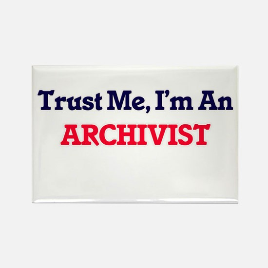 Trust me, I'm an Archivist Magnets
