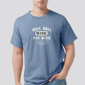 will sell wife for beer front only T-Shirt
