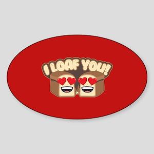Emoji I Loaf You Sticker (Oval)