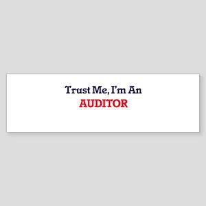 Trust me, I'm an Auditor Bumper Sticker