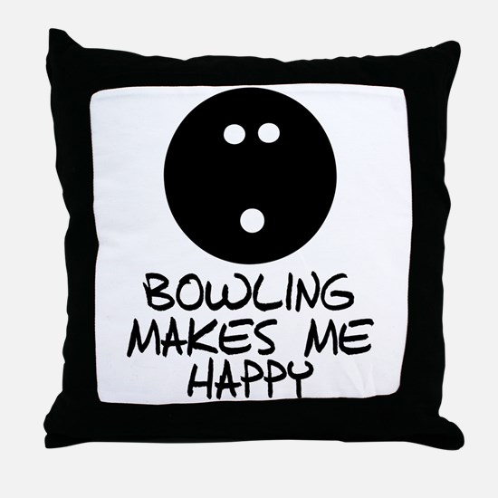 Bowling Makes Me Happy Throw Pillow