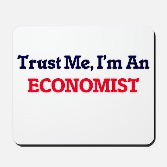 Trust me, I'm an Economist Mousepad