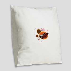 Send me to Spacecamp Burlap Throw Pillow