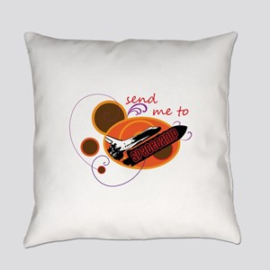 Send me to Spacecamp Everyday Pillow