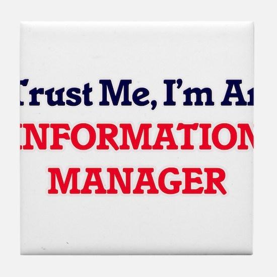 Trust me, I'm an Information Manager Tile Coaster