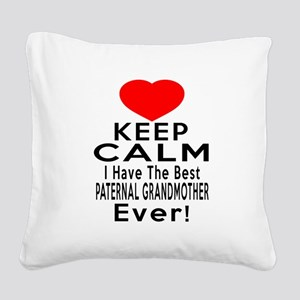 I Have The Best Paternal gran Square Canvas Pillow