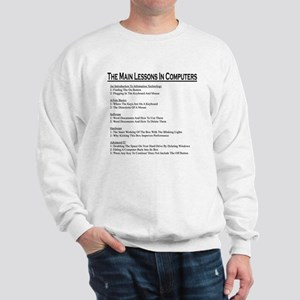 lessons in computers Sweatshirt