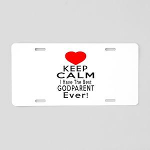 I Have The Best Godparent Aluminum License Plate