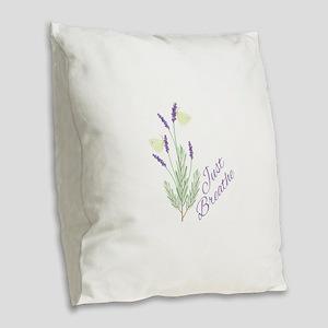 Just Breathe Burlap Throw Pillow