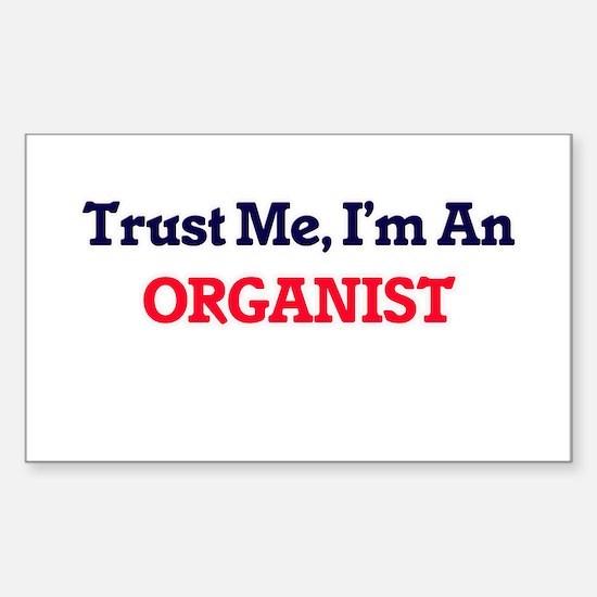 Trust me, I'm an Organist Decal