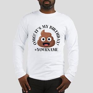 Poop Emoji Birthday Long Sleeve T-Shirt