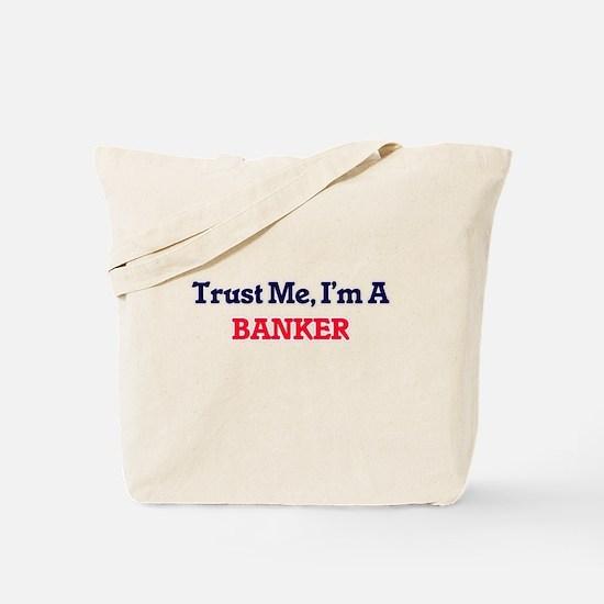 Trust me, I'm a Banker Tote Bag