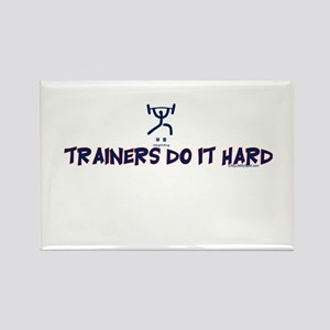 TRAINERS DO IT HARD Rectangle Magnet