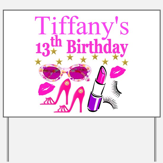 PERSONALIZED 13TH Yard Sign