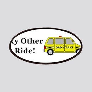 Dads Taxi My Other Ride Patch