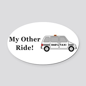 Dads Taxi My Other Ride Oval Car Magnet