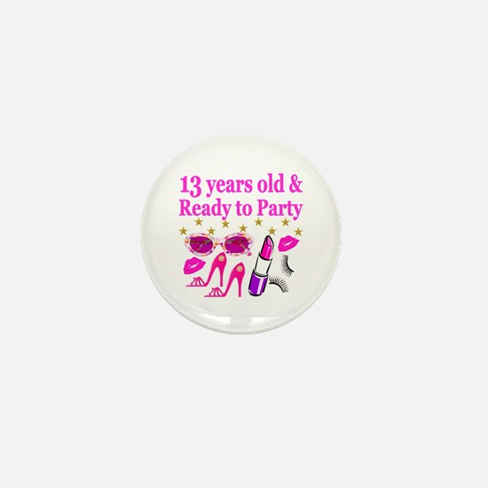 13TH BIRTHDAY Mini Button