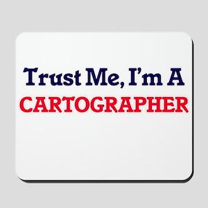 Trust me, I'm a Cartographer Mousepad