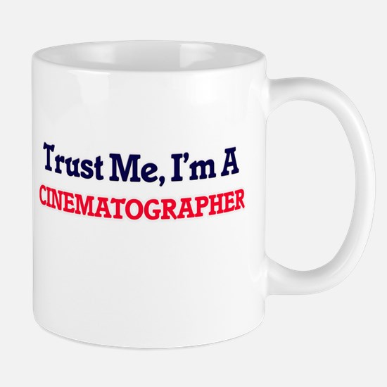 Trust me, I'm a Cinematographer Mugs