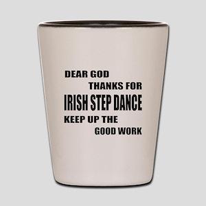 Some Learn Irish Step dance Shot Glass