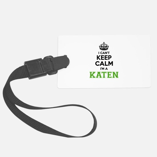 KATEN I cant keeep calm Luggage Tag