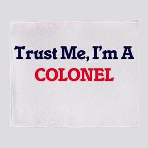 Trust me, I'm a Colonel Throw Blanket