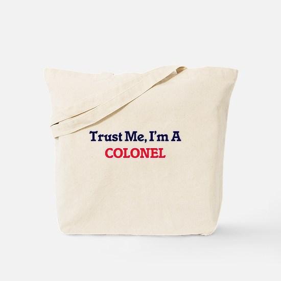 Trust me, I'm a Colonel Tote Bag