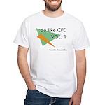 I Do Like Cfd, Vol.1 T-Shirt