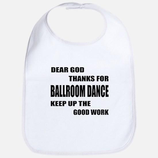 Some Learn Ballroom dance Bib