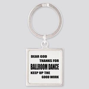 Some Learn Ballroom dance Square Keychain