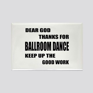 Some Learn Ballroom dance Rectangle Magnet