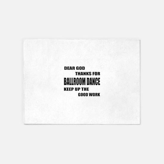 Some Learn Ballroom dance 5'x7'Area Rug