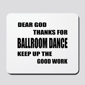 Some Learn Ballroom dance Mousepad