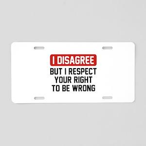 I Disagree Aluminum License Plate