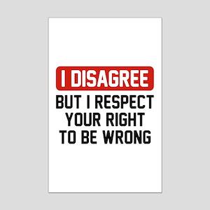 I Disagree Mini Poster Print