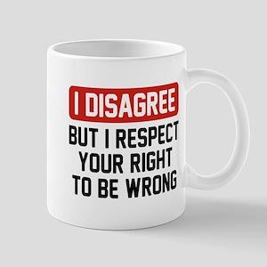 I Disagree Mug