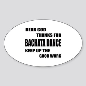 Some Learn Bachata dance Sticker (Oval)