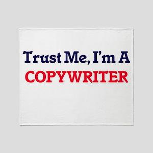 Trust me, I'm a Copywriter Throw Blanket