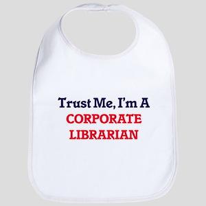Trust me, I'm a Corporate Librarian Bib