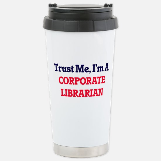 Trust me, I'm a Corpora Stainless Steel Travel Mug